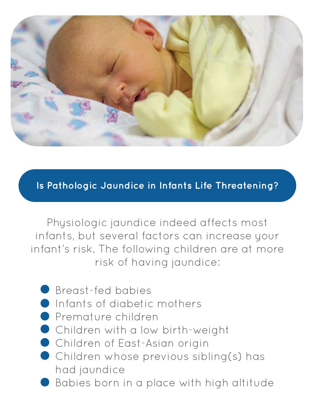 Is Pathologic Jaundice in Infants Life Threatening?