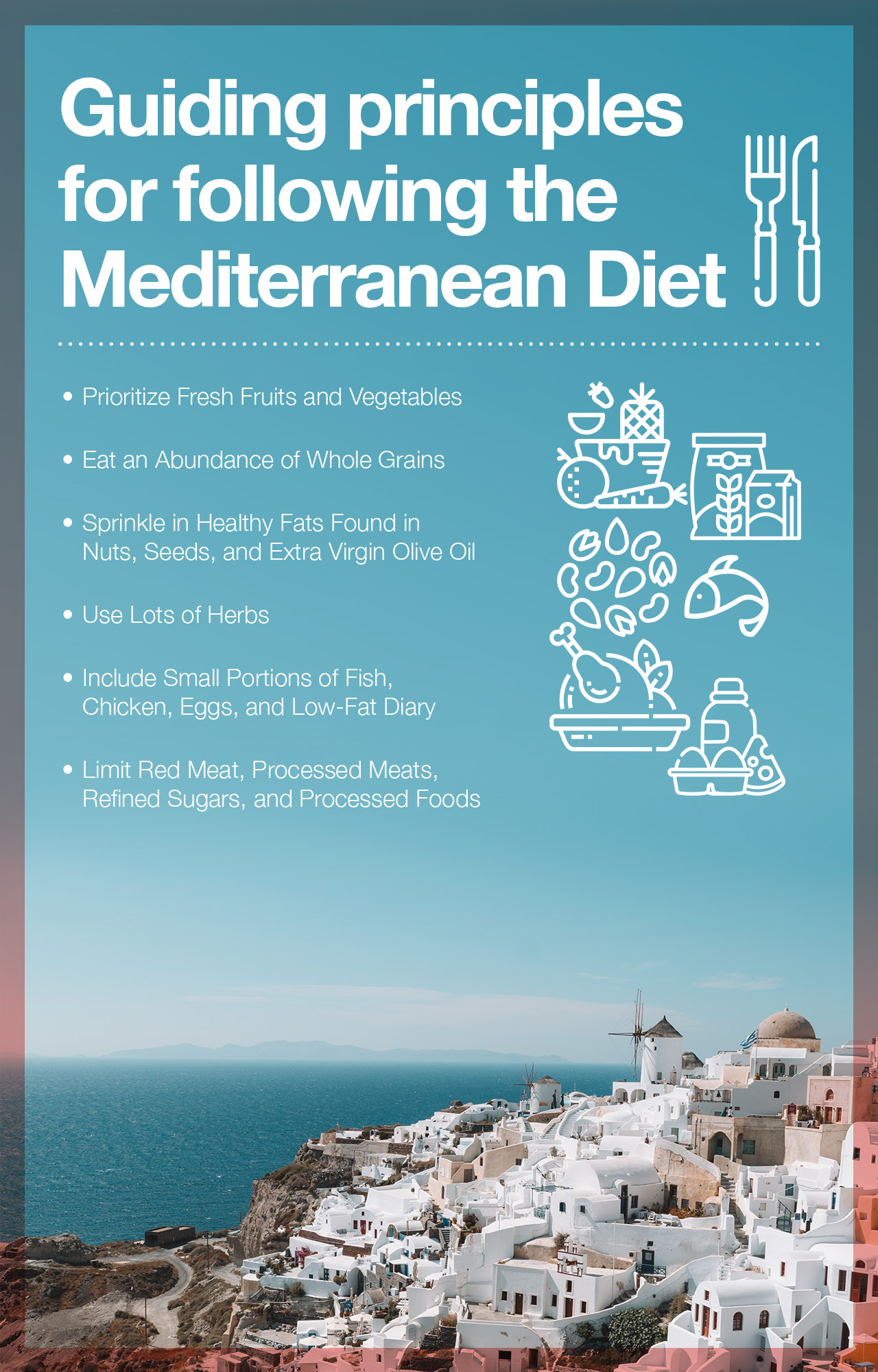Guiding Principles For Following The Mediterranean Diet