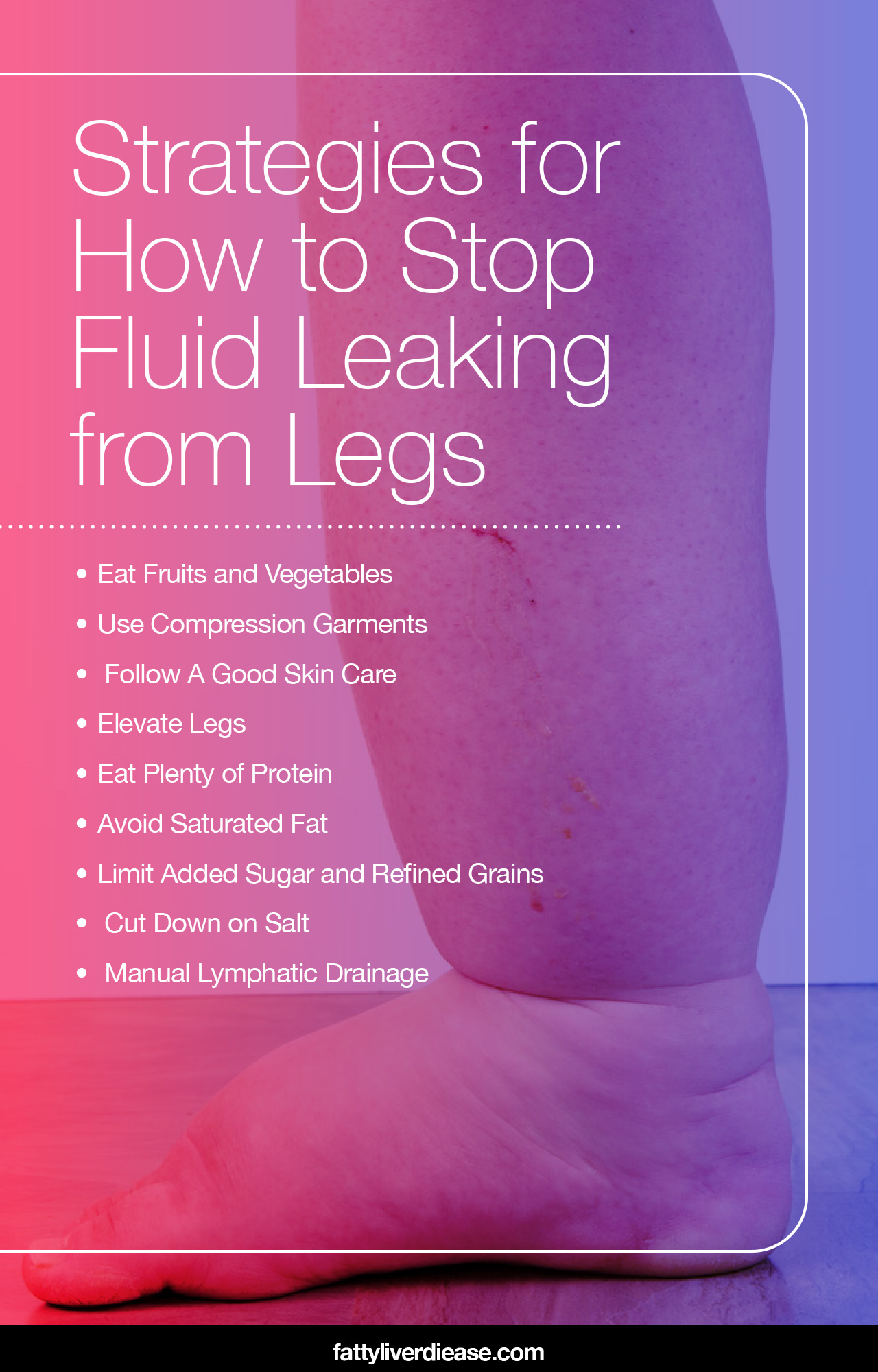 how to stop fluid leaking from legs